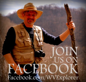 Explore West Virginia with David Sibray and West Virginia Explorer on Facebook
