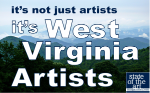 Support West Virginia Artists, State of the Art Magazine