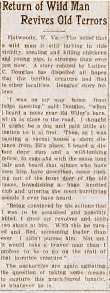 "A ""wild man"" once haunted the region around Flatwoods in Braxton County, West Virginia."