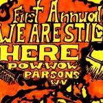 "Parsons, W.Va., welcomes the ""We Are Still Here"" Pow-Wow in October 2019."