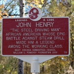 A marker honoring the legend of John Henry has been erected at the historical park.